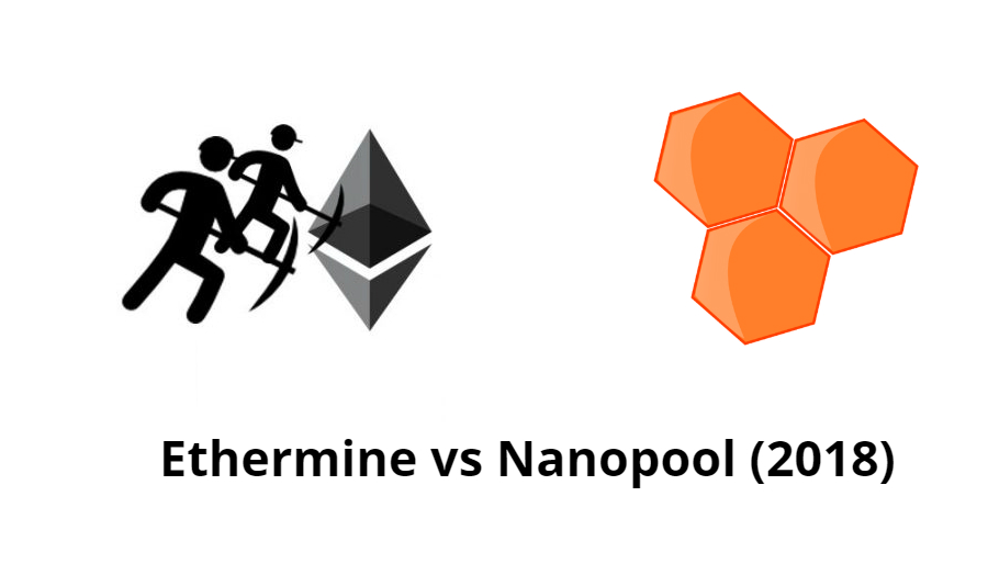Ethermine vs Nanopool (2018)